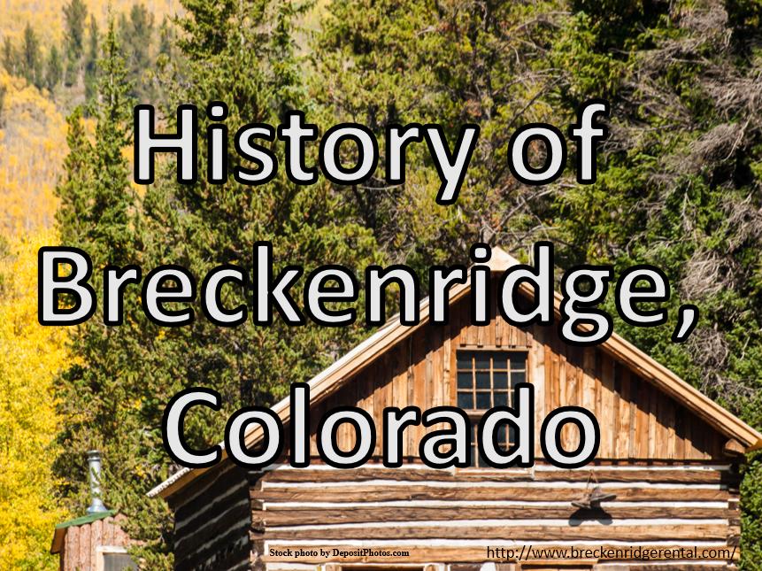 History of Breckenridge, Colorado