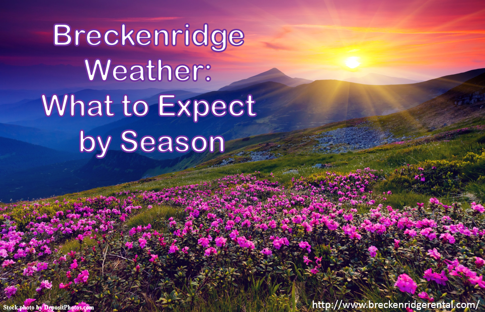 Breckenridge Weather: What to Expect