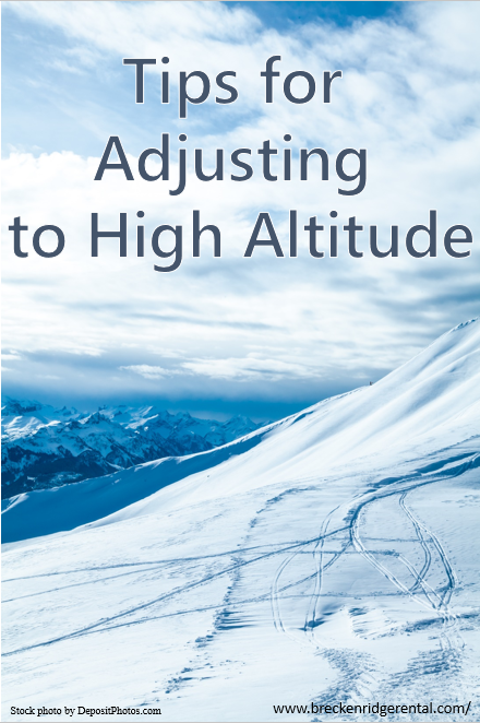 Tips for Adjusting to High Altitude