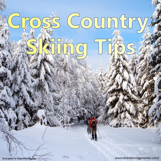 Cross Country Skiing Tips