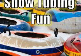 Snow Tubing Fun: Highlights in the Area