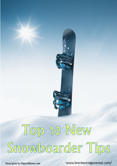 Top 10 New Snowboarder Tips