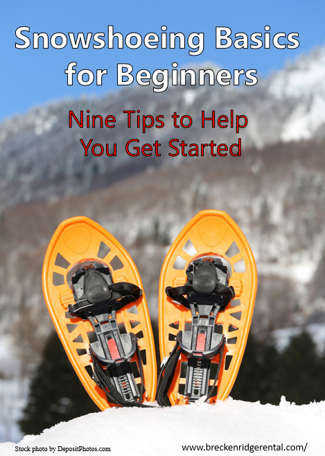 Snowshoeing Basics for Beginners